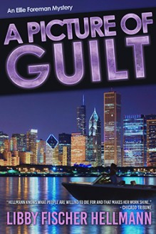 A Picture of Guilt - written by best-selling crime US author Libby Fischer Hellmann
