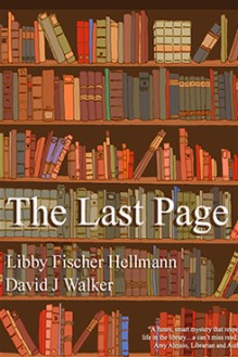 The Last Page - written by best-selling crime US author Libby Fischer Hellmann