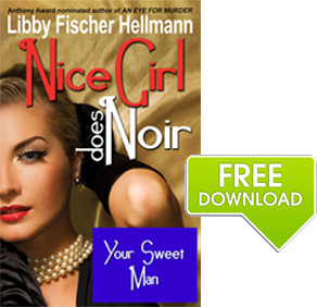 Get a free copy of My Sweet Man by Libby Hellmann