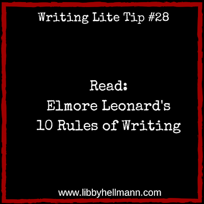 Writing Lite Tip #28: Read Elmore Leonard's 10 Rules of ... | 400 x 400 png 35kB