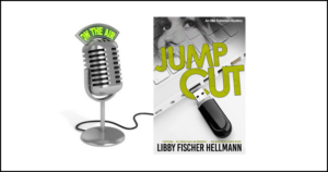 Libby Fischer Hellmann discussed the Jump Cut back story