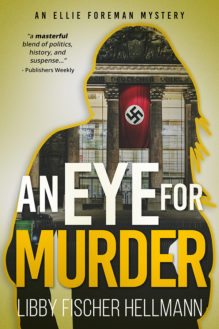 An Eye for Murder - written by best-selling crime US author Libby Fischer Hellmann