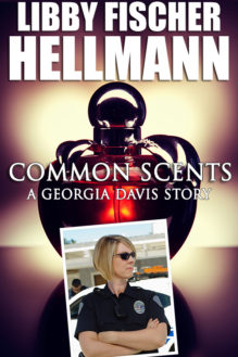 Common Scents - written by best-selling crime US author Libby Fischer Hellmann