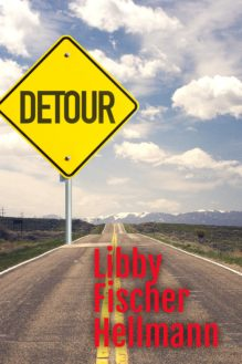 Detour - written by best-selling crime US author Libby Fischer Hellmann