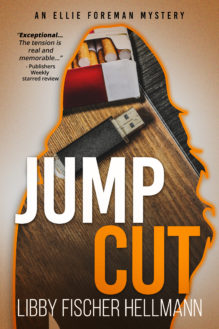 Jump Cut - written by best-selling crime US author Libby Fischer Hellmann